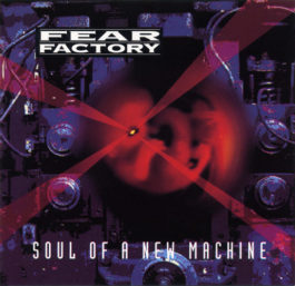 fearfactorysoulofanewmachine